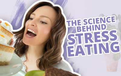 The Science Behind Stress Eating